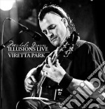 ILLUSIONS LIVE 2008/VIRETTA PARK cd musicale di Michale Graves