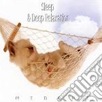 Midori - Sleep & Deep Relaxation cd musicale di MIDORI