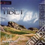ON THE ROAD TO TIBET cd musicale di Karl Maddison