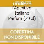 ITALIANO PARFUM cd musicale di ARTISTI VARI