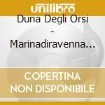 LA DUNA DEGLI ORSI/2CDx1 cd musicale di ARTISTI VARI