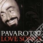 PAVAROTTI - LOVE SONGS cd musicale di LUCIANO PAVAROTTI