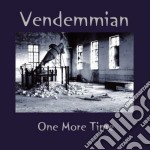 ONE MORE TIME                             cd musicale di VENDEMMIAN