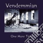 Vendemmian - One More Time cd musicale di VENDEMMIAN