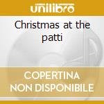 Christmas at the patti cd musicale