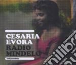 RADIO MINDELO cd musicale di Cesaria Evora