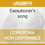 Exexutioner's song cd musicale di Razor