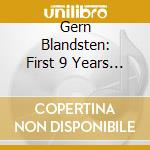 The first nine years- cd musicale