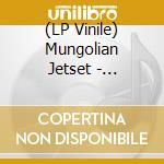 (LP VINILE) Mungolian jetset