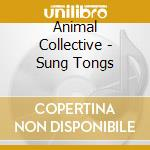 SUNG TONGS                                cd musicale di Collective Animal
