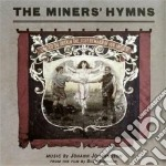 The miner's hymn cd musicale di Johan Johannsson
