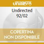 Undirected 92/02 cd musicale di Christophe Charles