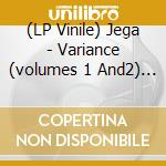 (LP VINILE) VARIANCE (VOLUMES 1 AND2)                 lp vinile di JEGA