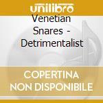 Venetian Snares - Detrimentalist cd musicale di Snares Venetian