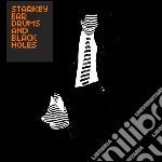 Ear drums & black holes cd musicale di STARKEY