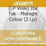 (LP VINILE) MIDNIGHT COLOUR                           lp vinile di Tek Ital