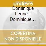 Dominique leone cd musicale di Dominique Leone