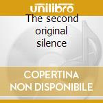 The second original silence cd musicale di Silence Original