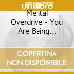 You are being manipulated cd musicale di Overdrive Mental
