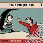 FOURTEEN AUTUMNS & FIFTEEN WINTERS        cd musicale di The Twilight sad