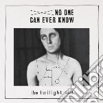 No one can ever know cd musicale di The Twilight sad