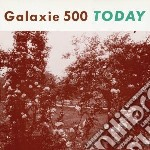 Today (+ uncollected) cd musicale di Galaxie 500