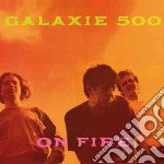 On fire (+ peel sessions) cd musicale di Galaxie 500