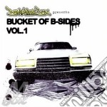 BUCKET OF B-SIDES VOL.1 cd musicale di Artisti Vari
