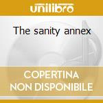 The sanity annex cd musicale