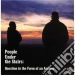 Question in the from of an.... cd musicale di People under the sta