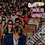 Sucre du sauvage cd musicale di Quintron