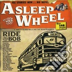 Ride with bob cd musicale di Asleep at the wheel