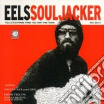 SOUL JACKER cd musicale di EELS