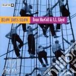 Blow boys blow - cd musicale di Ewan mccoll & a.l.lloyd