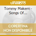 Songs of... - cd musicale di Makem Tommy