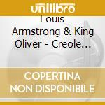 Louis Armstrong & King Oliver - Creole Jazz cd musicale di Louis armstrong & king oliver