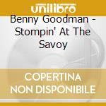 Stompin' at the savoy cd musicale di Benny Goodman