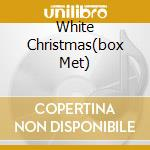 WHITE CHRISTMAS(BOX MET) cd musicale di BING CROSBY