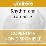 Rhythm and romance cd musicale di Ella Fitzgerald