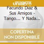 Tango (original tangos from argentina) cd musicale di Artisti Vari