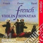 Son. per violino - m�nch, damerini cd musicale di Franck/faure'/ravel