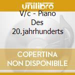 Piano xx (pianoforte del xx sec.) cd musicale di Damerini - vv.aa.