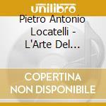 Arte del vln op. 3 v.1^ - a.bonucci cd musicale di Locatelli
