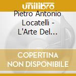 Arte del vln op. 3 v.2^ - a.bonucci cd musicale di Locatelli