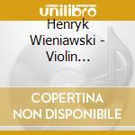 Conc.vln n.1/fant.faust/etc-brodsky,wit cd musicale di H. Wieniawski
