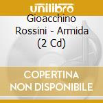 Armida -gasdia,merrit,matteuzzi, scimone cd musicale di Rossini
