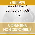 Comp.per vln e orch.-feige, de curtis cd musicale di Bax/lambert/rieti