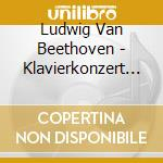 Conc.pf. n.1-5 / fant.corale - vracheva cd musicale di Beethoven