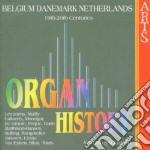 Organ history(belgio, danimarca, olanda) cd musicale di Sacchetti - vv.aa.