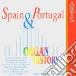 Arturo Sacchetti - Organ Historie: Spain & Portugal cd musicale di Sacchetti - vv.aa.